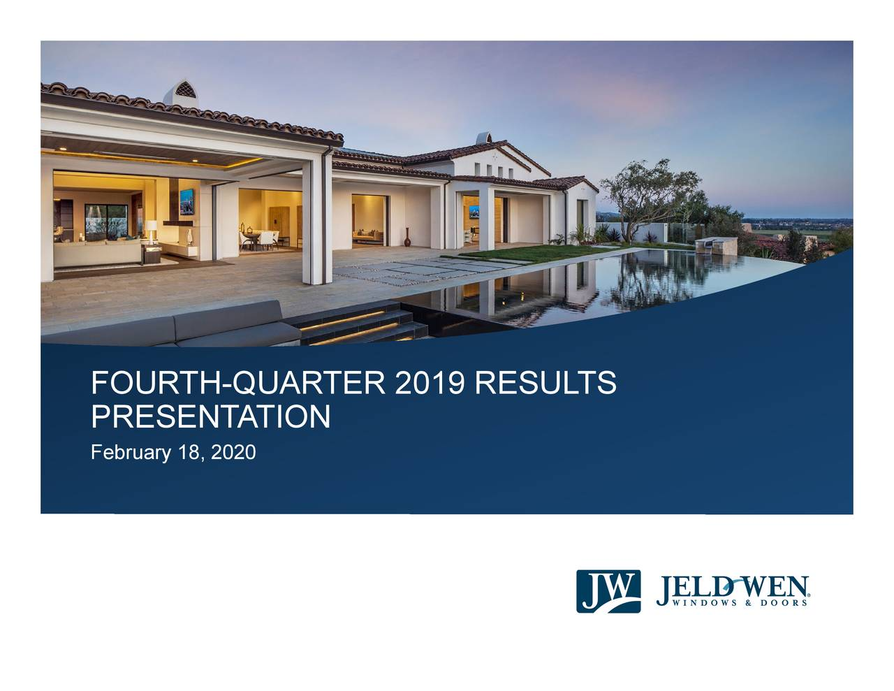 JELD-WEN Holding, Inc. 2019 Q4 - Results - Earnings Call Presentation - JELD-WEN Holding, Inc. (NYSE:JELD) | Seeking Alpha