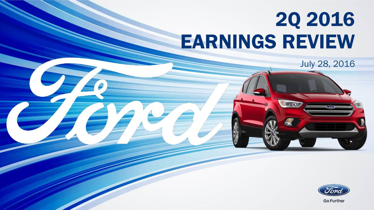 EARNINGS REVIEW July 28, 2016 1