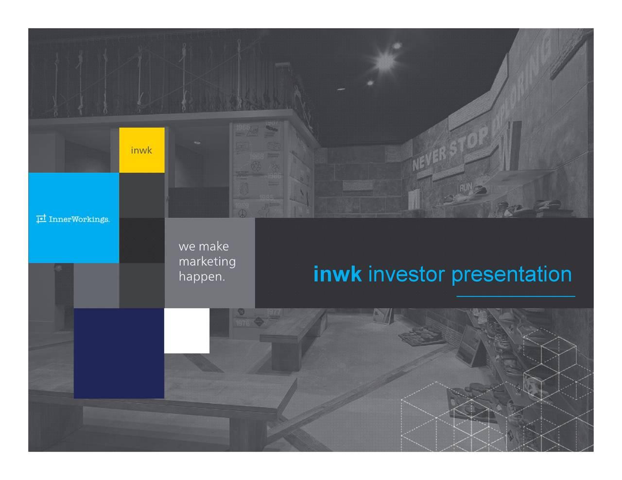InnerWorkings, Inc. 2017 Q2 - Results - Earnings Call Slides - InnerWorkings, Inc. (NASDAQ:INWK ...