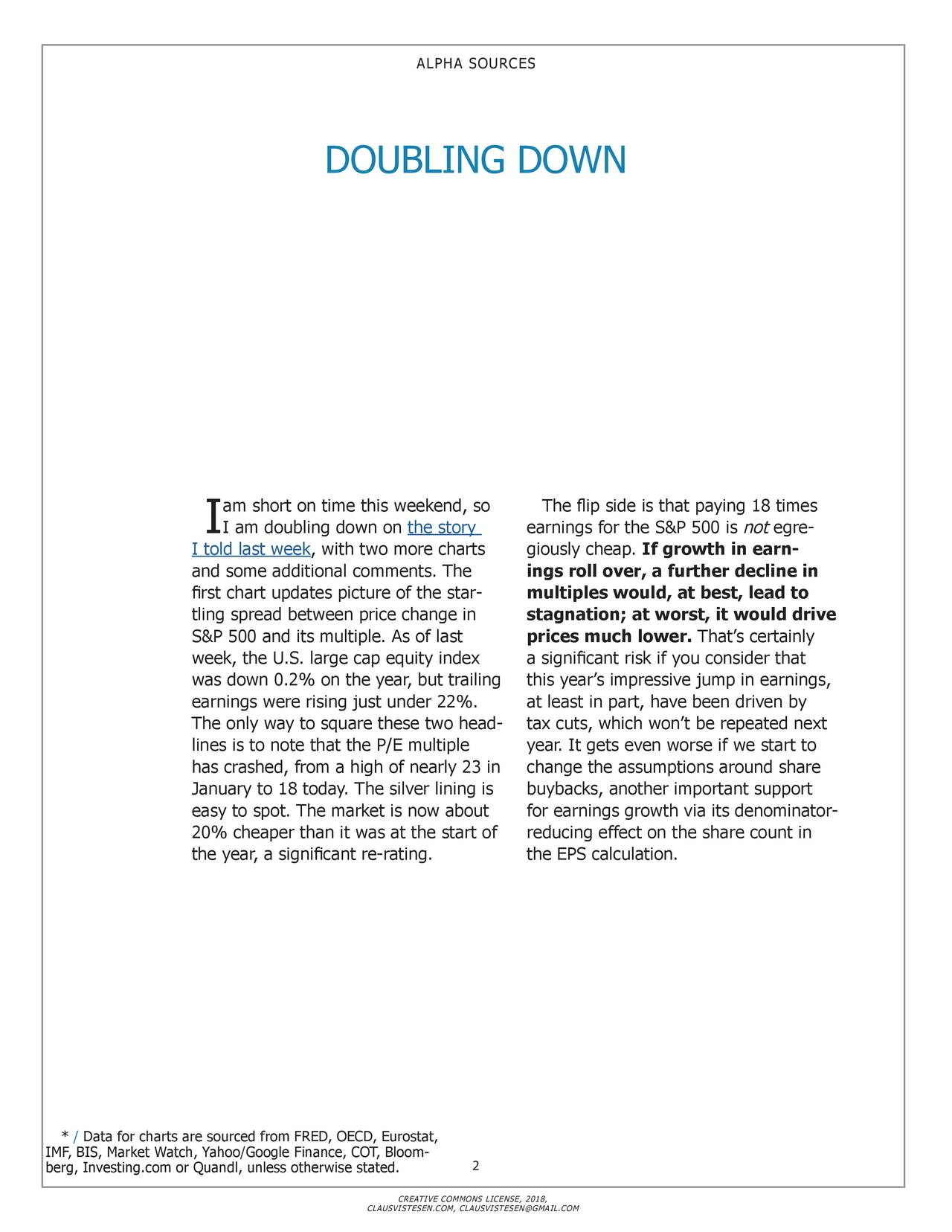 doubling down seeking alpha. Black Bedroom Furniture Sets. Home Design Ideas