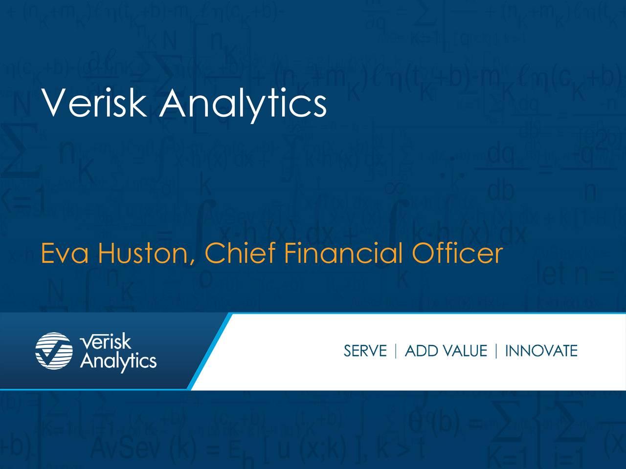 Eva Huston, Chief Financial Officer