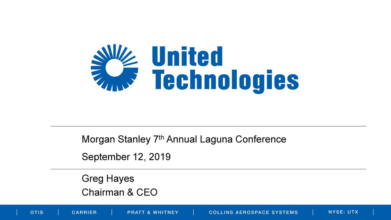 United Technologies (UTX) Presents At Morgan Stanley 7th