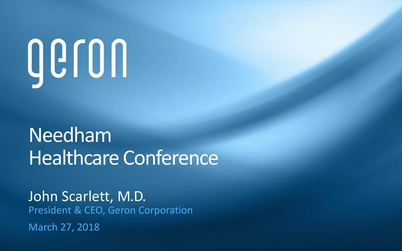 Geron (GERN) Presents At Needham And Company 17th Annual ...