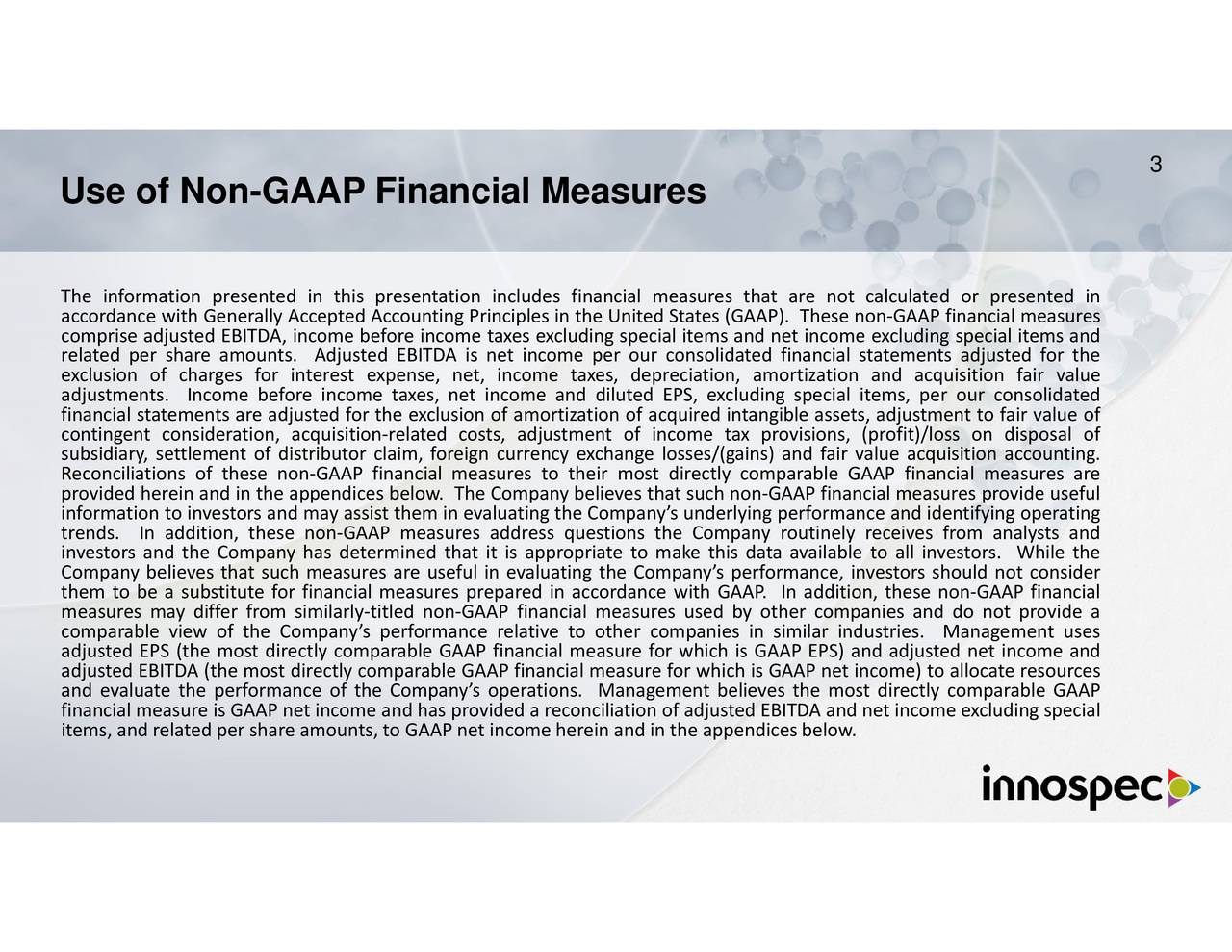d s al res al of ting valuecounting. our consolidated financial statements adjusted for the uted EPS, excludions the Company routinely receives from analysts andement usesle GAAP s, depreciaeir most directly comparable GAAP financial measures arejusted net income anding speci nancding special items and net incomial measures used by other companies and do not provide ae resource in the United States (GAAP). These non-GAAP financial measunt to fairying opera jusency exchange losses/(gains) and fair value acquisition ac Use of Non-GAAP Financial MeasuresaarmosnsssbrnforjtteeqfiItox,-exa,siinomfs,maxd diltpanngtela,doanliacP