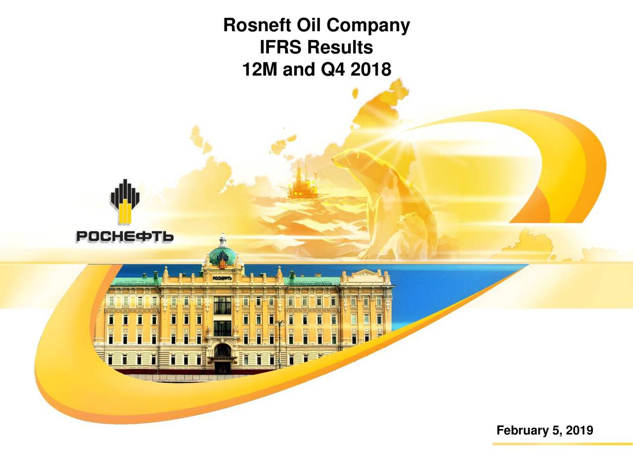 Public Joint Stock Company Rosneft Oil Company 2019 Q4 - Results - Earnings Call Slides