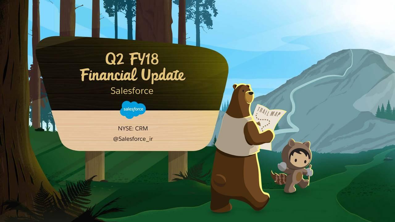 Financial Update Salesforce NYSE: CRM @Salesforce_ir
