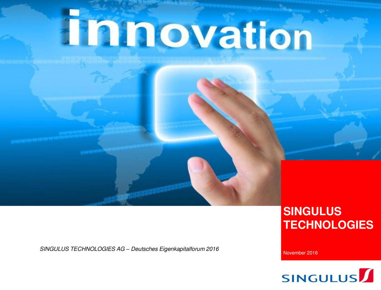 TECHNOLOGIES SINGULUS TECHNOLOGIES AG  Deutsches Eigenkapitalforum 2016 November 2016