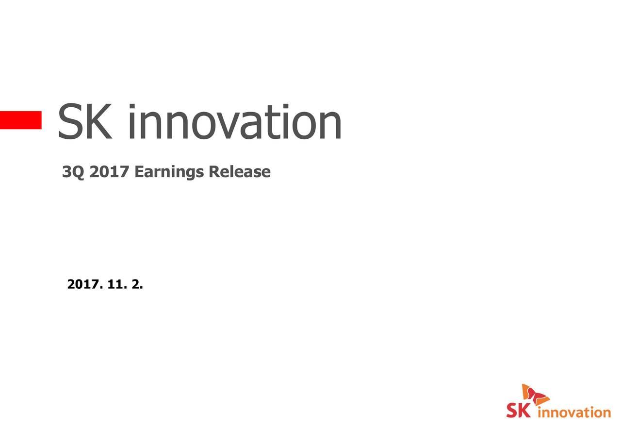 3Q 2017 Earnings Release 2017. 11. 2.
