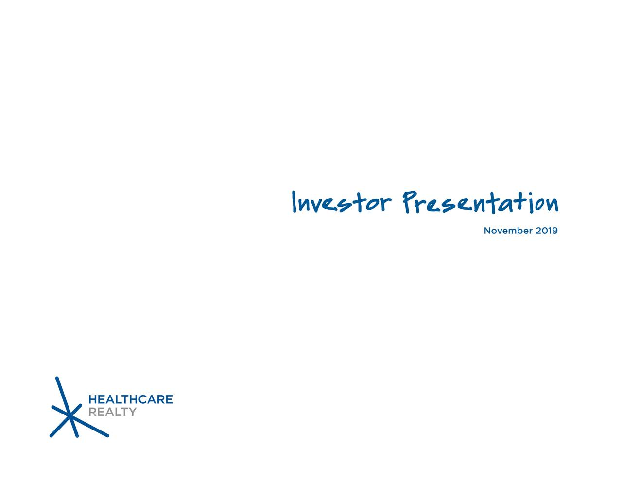 Healthcare Realty Trust (HR) Investor Presentation - Slideshow - Healthcare Realty Trust Incorporated (NYSE:HR) | Seeking Alpha