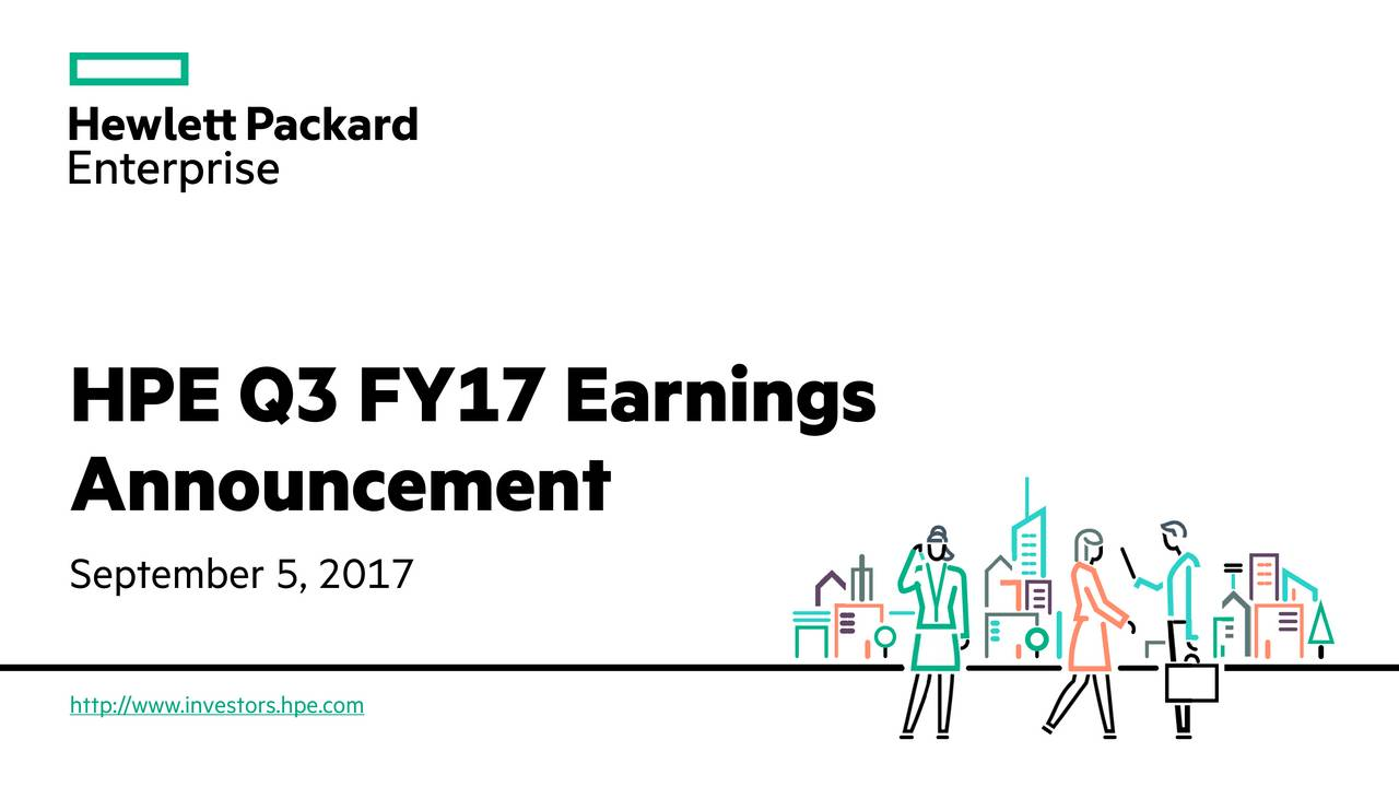 Announcement September 5, 2017 http://www.investors.hpe.com