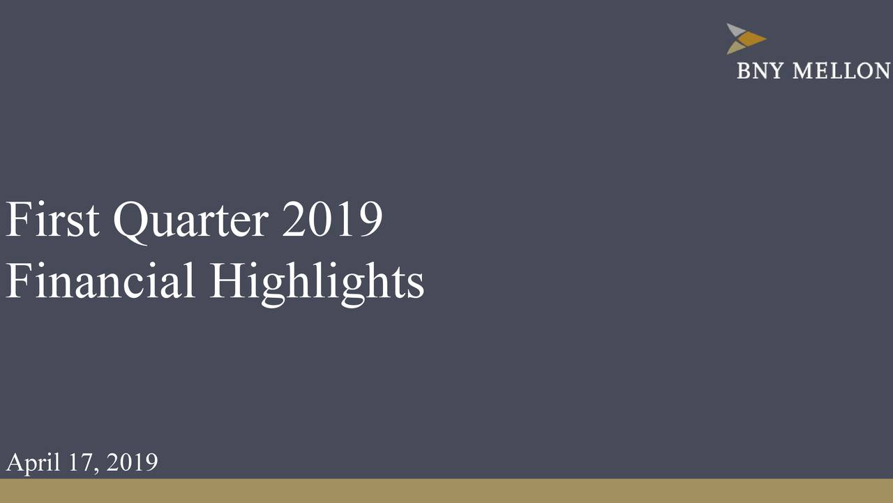 Financial Highlights April 17, 2019
