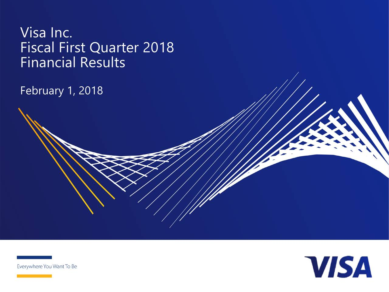 Fiscal First Quarter 2018 Financial Results February 1, 2018