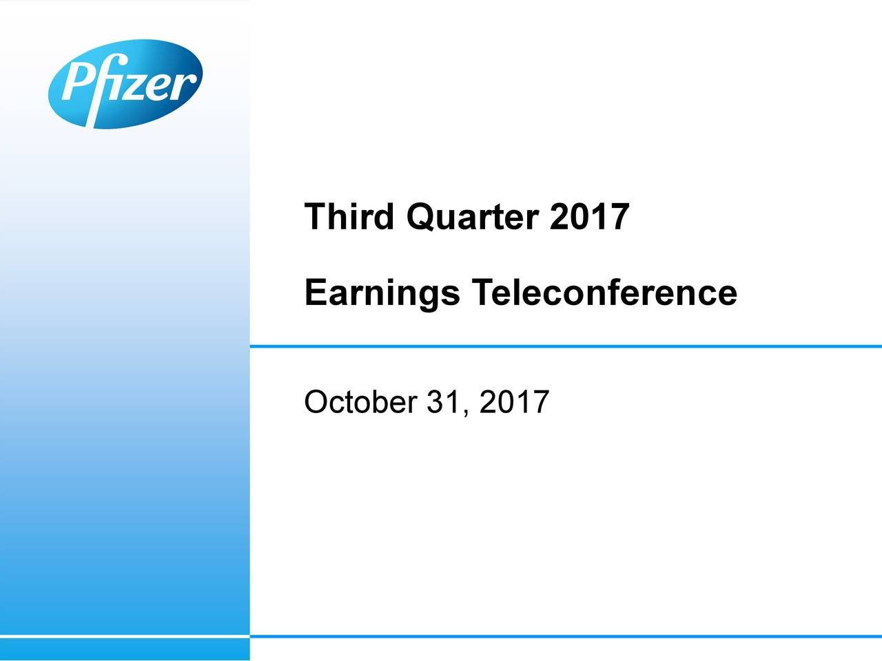 Earnings Teleconference October 31, 2017