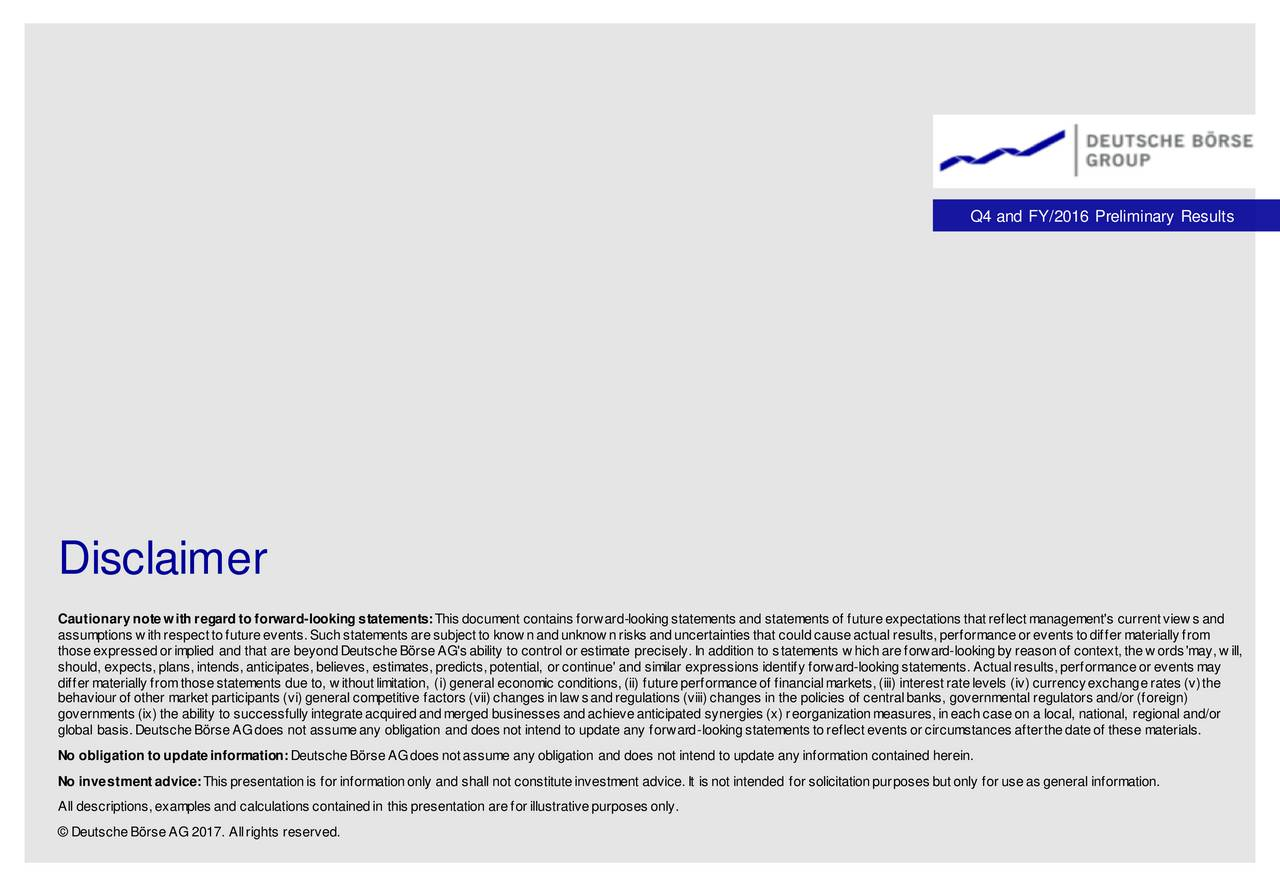 Deutsche boerse ag adr 2016 q4 results earnings call for Earnings disclaimer template
