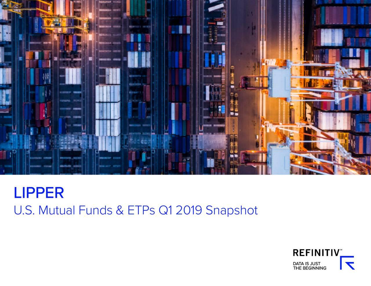 U.S. Mutual Funds & ETPs Q1 2019 Snapshot