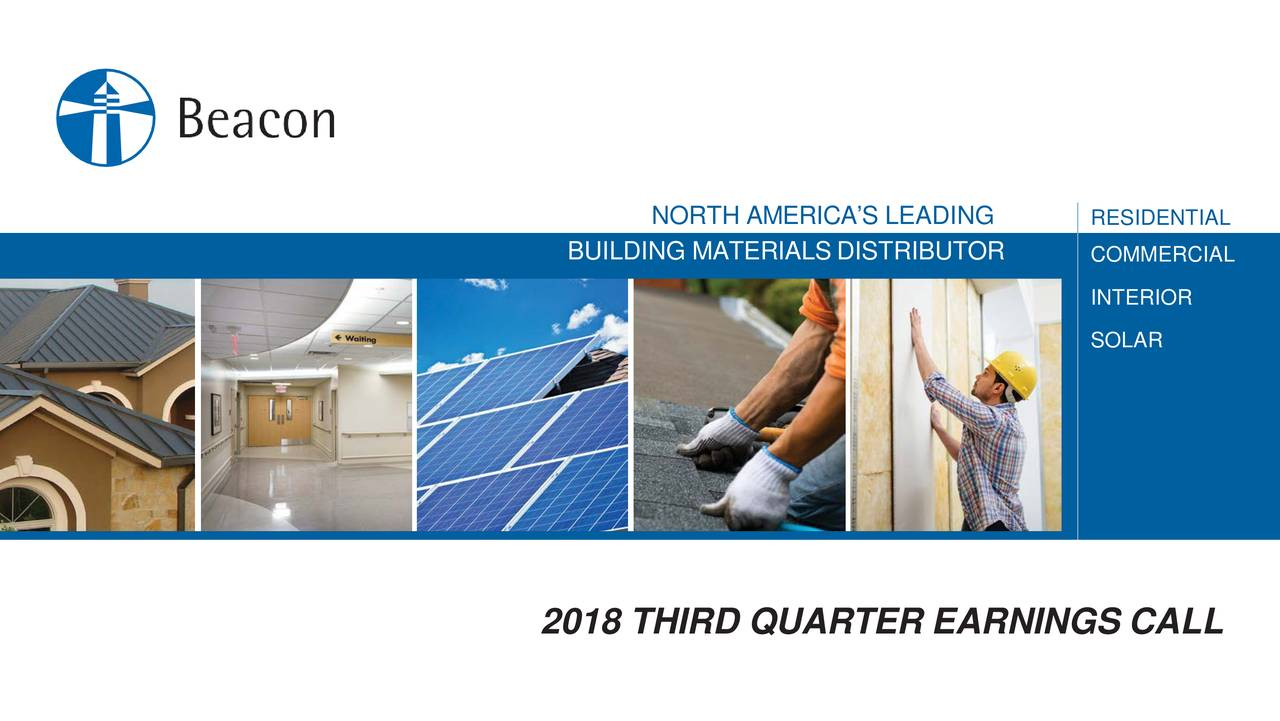 Building Materiaistributor Commercial Interior Solar 2018 Third Quarter Earnings Call