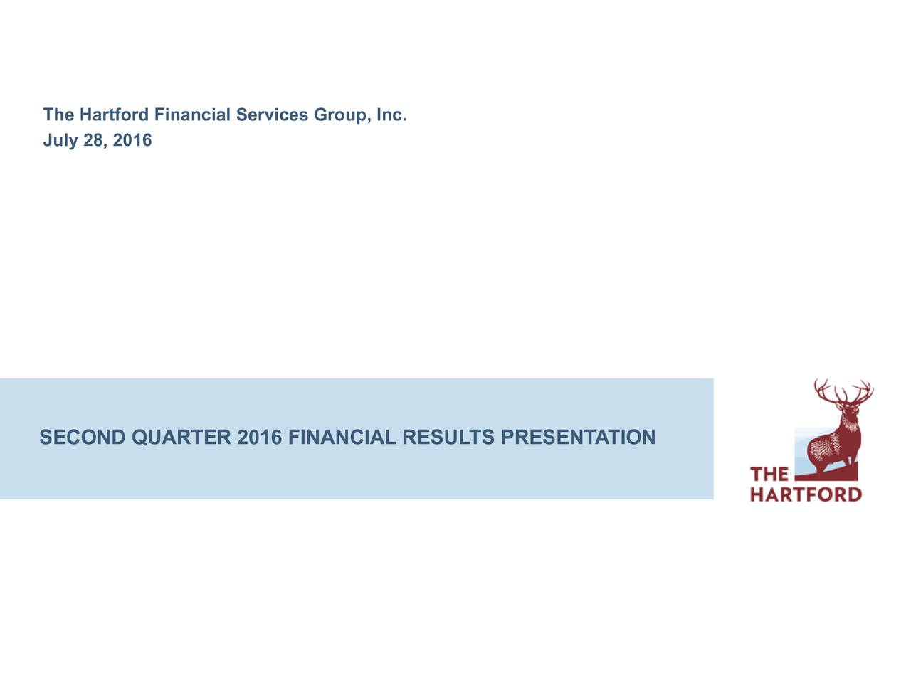 July28, 2016 SECOND QUARTER 2016 FINANCIAL RESULTS PRESENTATION