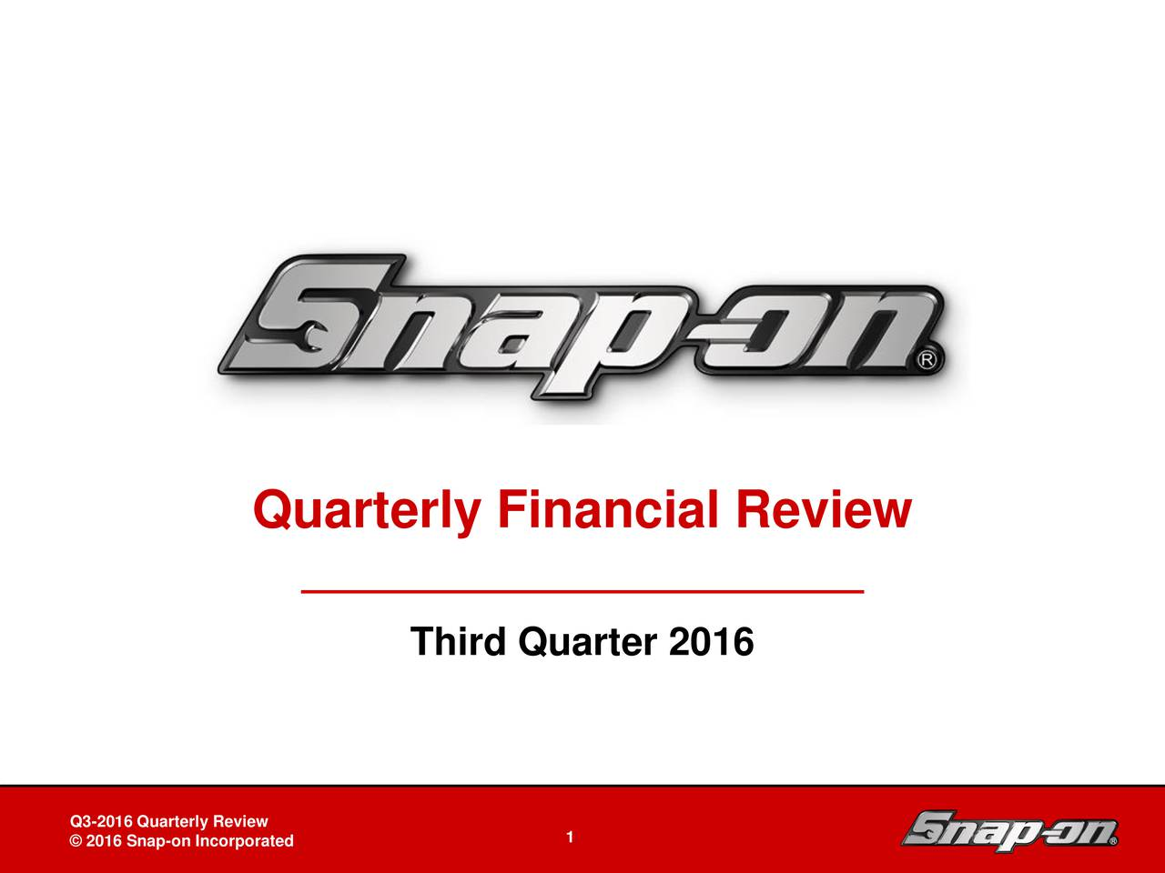 Third Quarter 2016 Snap-on Tools In-Depth Business Review Board of Directorsy Review DB-2 - 1 1April 27, 2011on Incorporated 1