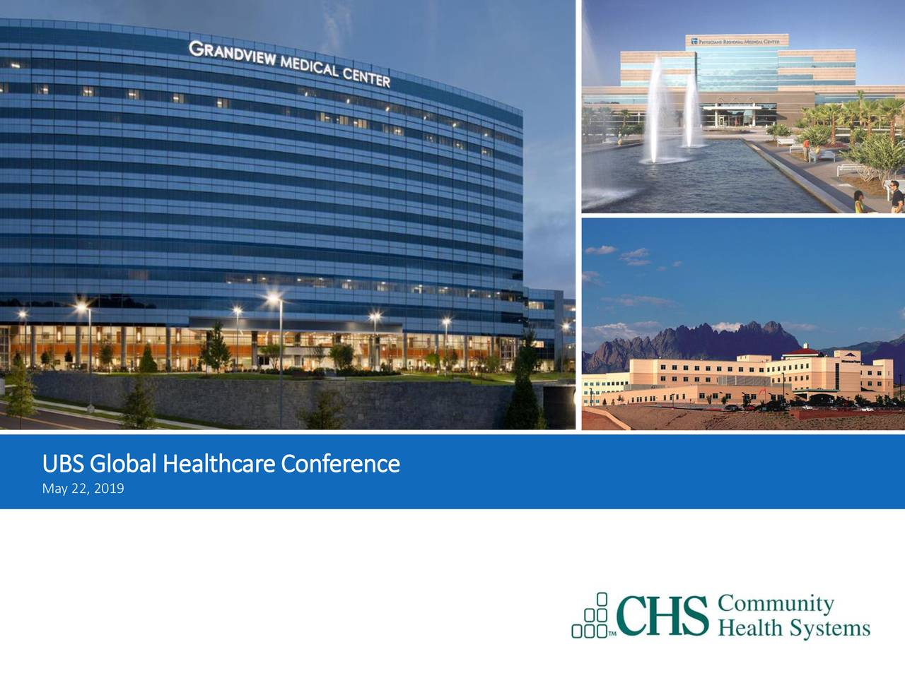 Community Health Systems (CYH) Presents At UBS Global Healthcare Conference - Slideshow