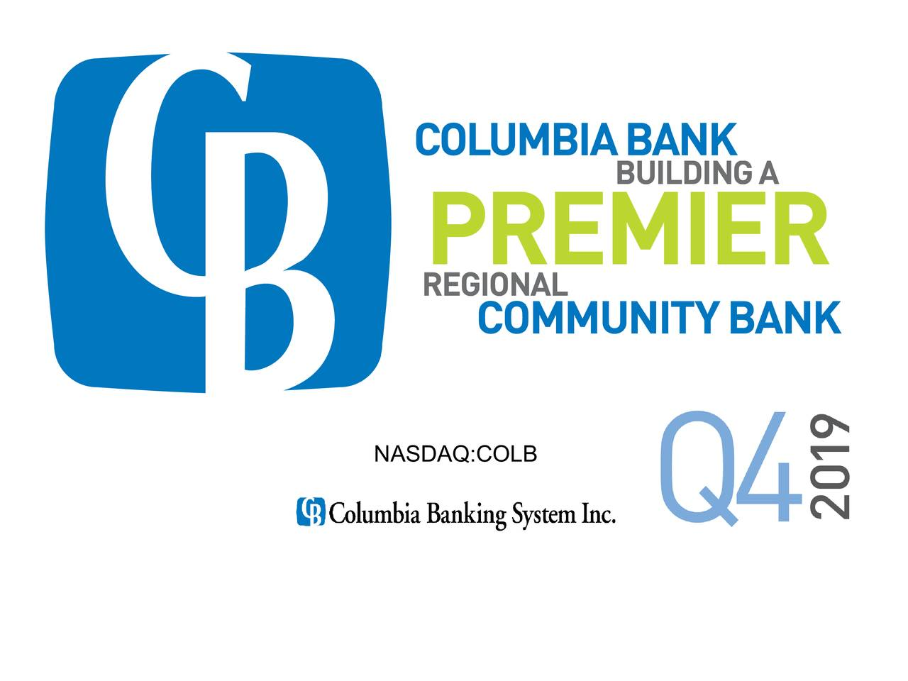 Columbia Banking System, Inc. 2019 Q4 - Results - Earnings Call Presentation - Columbia Banking System, Inc. (NASDAQ:COLB) | Seeking Alpha