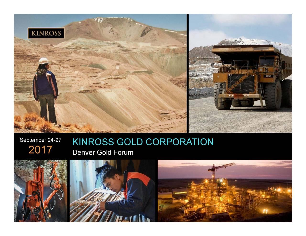 Kinross Gold (KGC) Presents At 2017 Denver Gold Forum