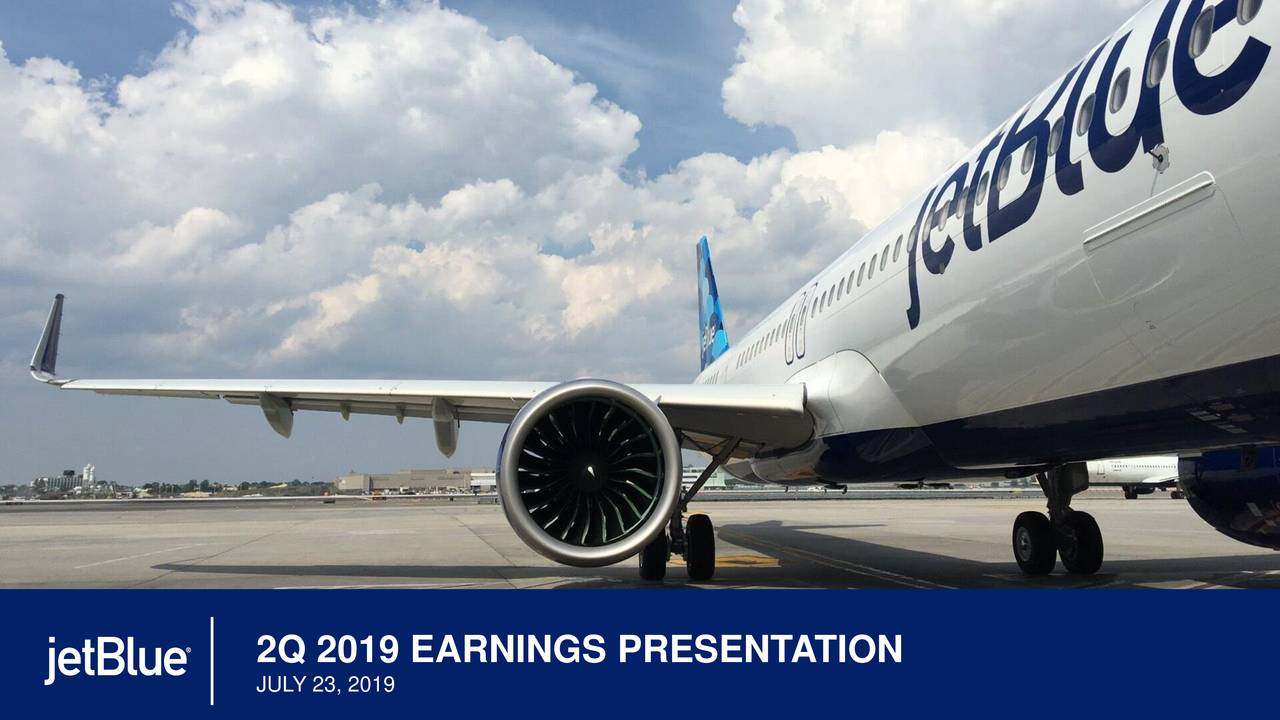 JetBlue Airways Corporation 2019 Q2 - Results - Earnings