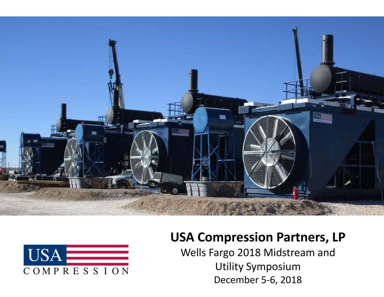 Wells Fargo 2018 Midstream and USA Compression Partners, LP