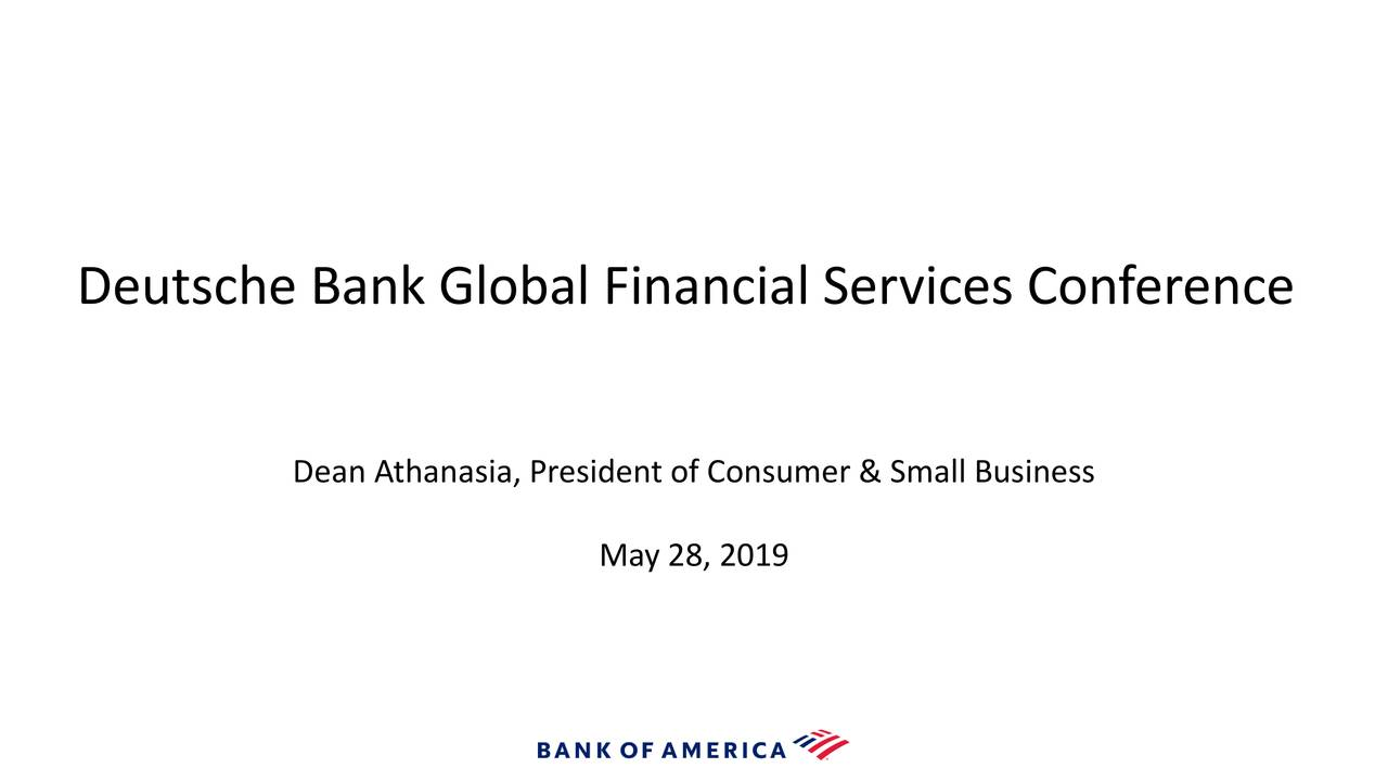 Bank Of America (BAC) Presents At Deutsche Bank Global Financial Services Conference - Slideshow