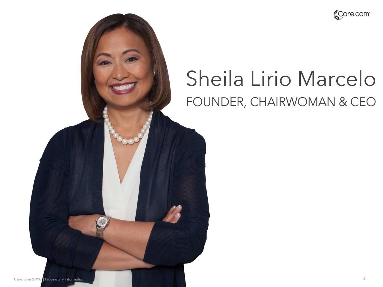 FOUNDER, CHAIRWOMAN & CEO Care.com 2018 |itarIfomaionno 3