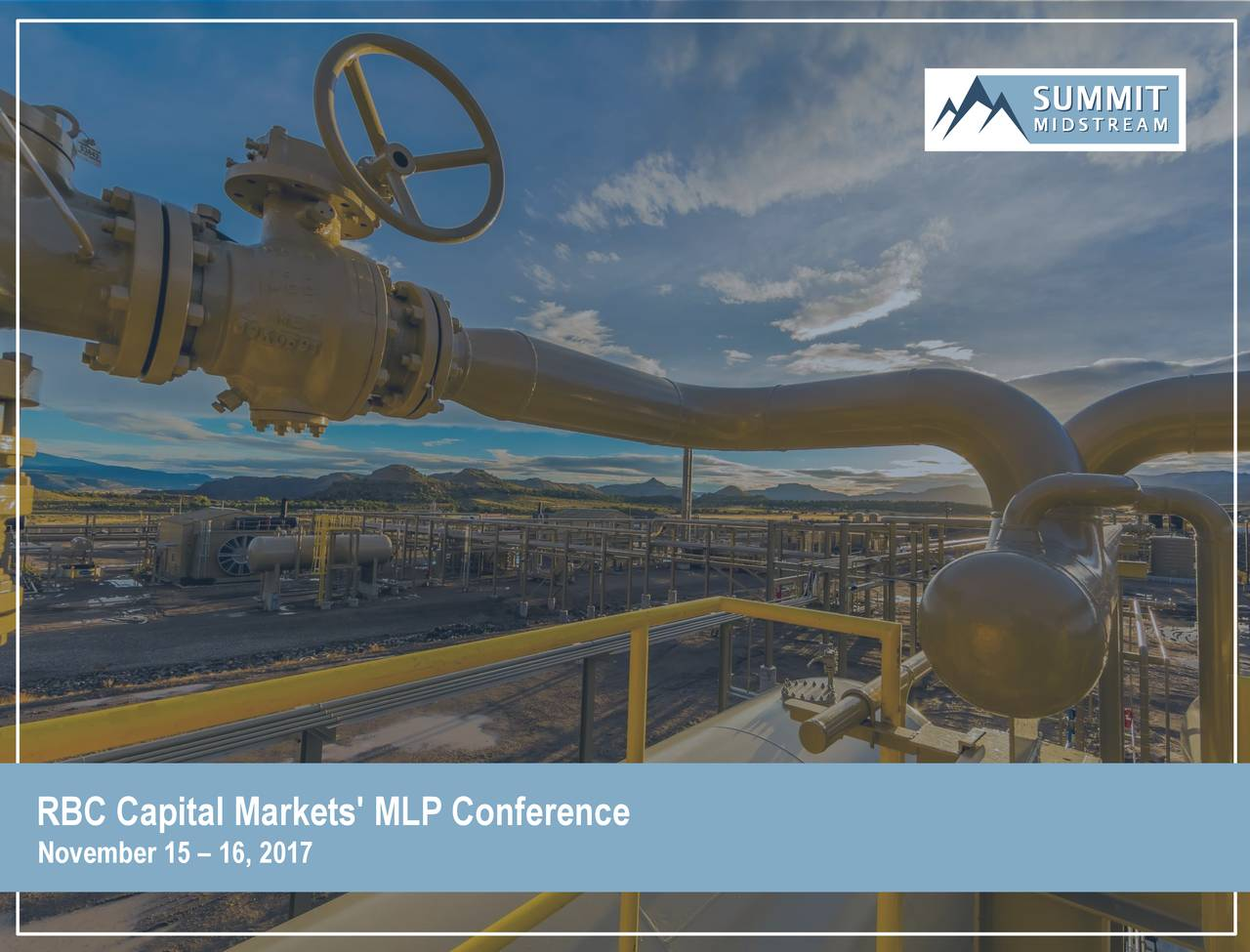 Summit Midstream (SMLP) Presents At 2017 RBC Capital ...