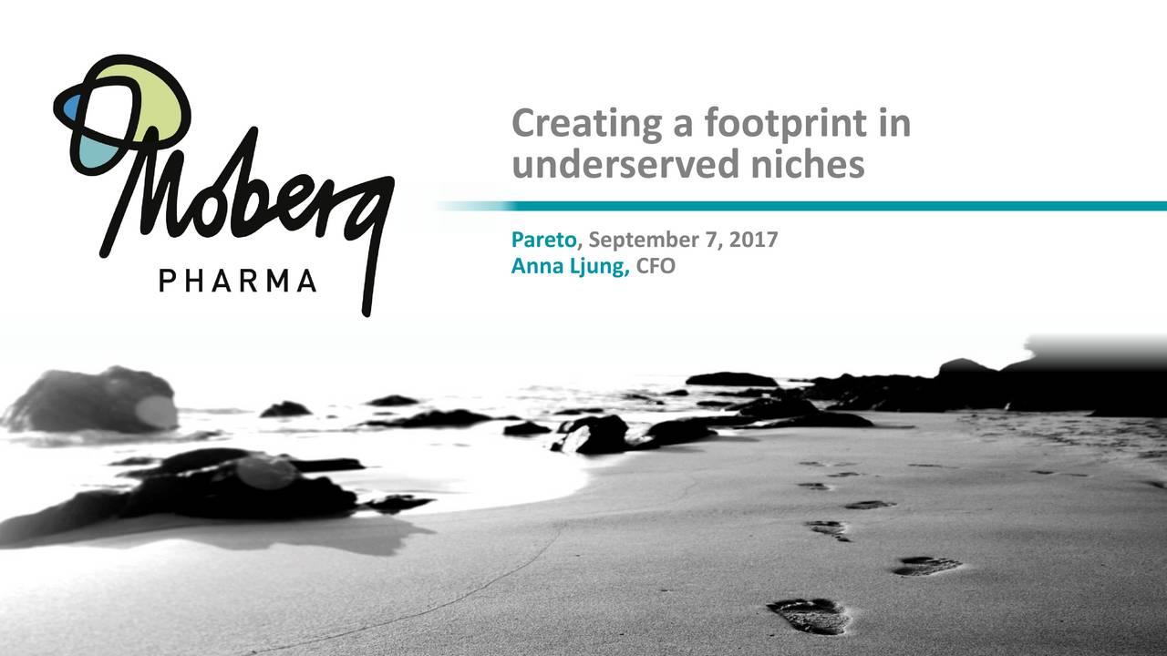 underserved niches Pareto, September 7, 2017 Anna Ljung, CFO
