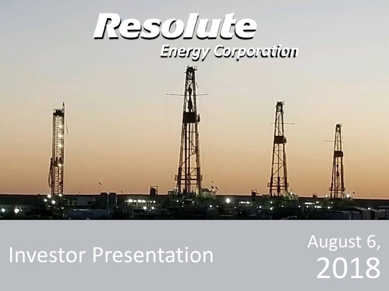 August 6, Investor Presentation 2018