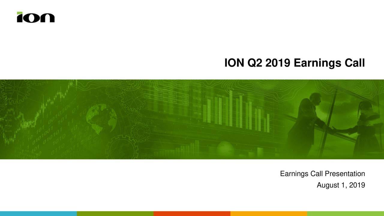 ION Q2 2019 Earnings Call