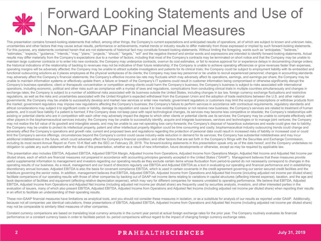 Forward Looking Statements and Use of