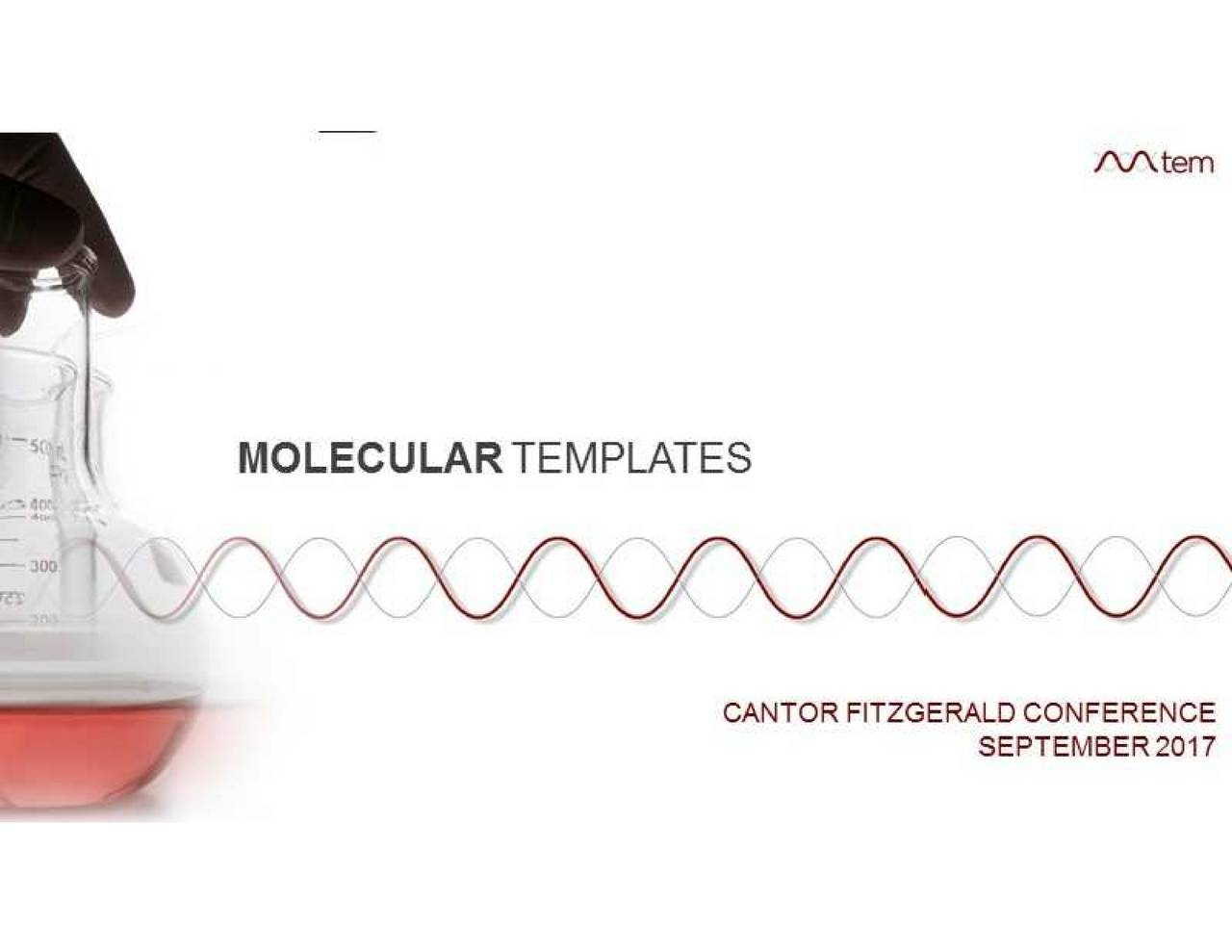 Molecular Templates (MTEM) Presents At Cantor Fitzgerald Global ...