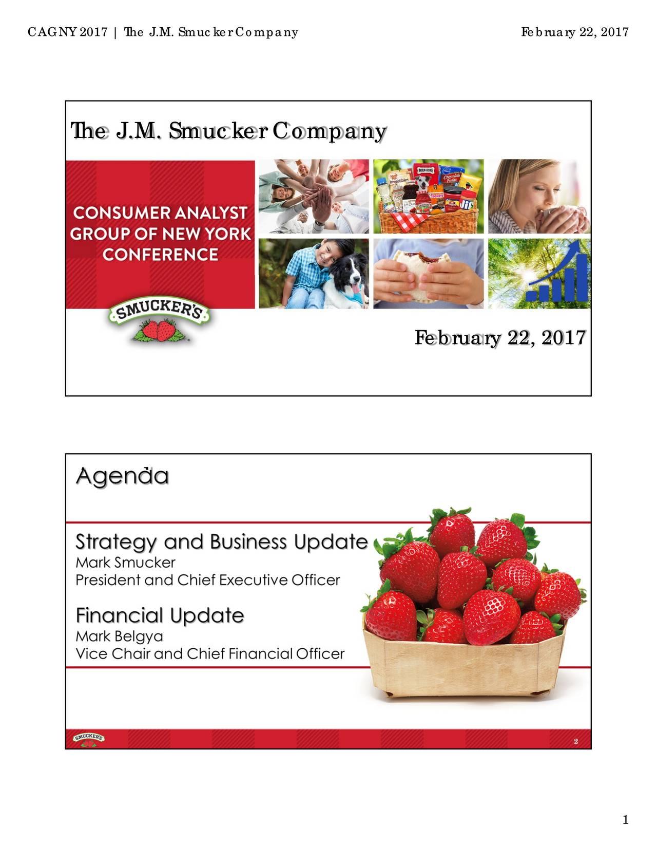 The J.M. Smucker Company February 22, 2017 Agenda 2 1