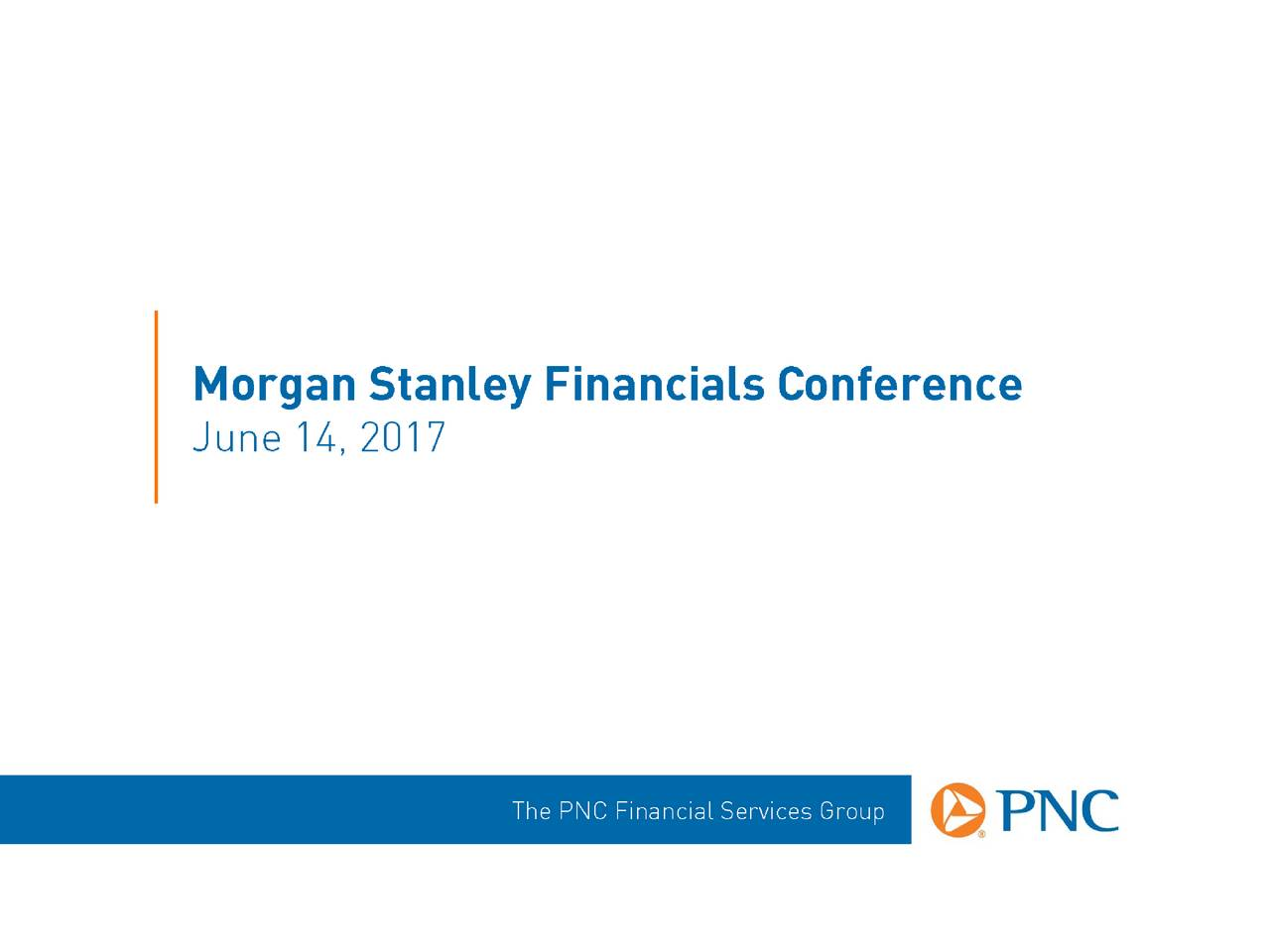 The PNC Financial Services Group (PNC) Presents At Morgan Stanley