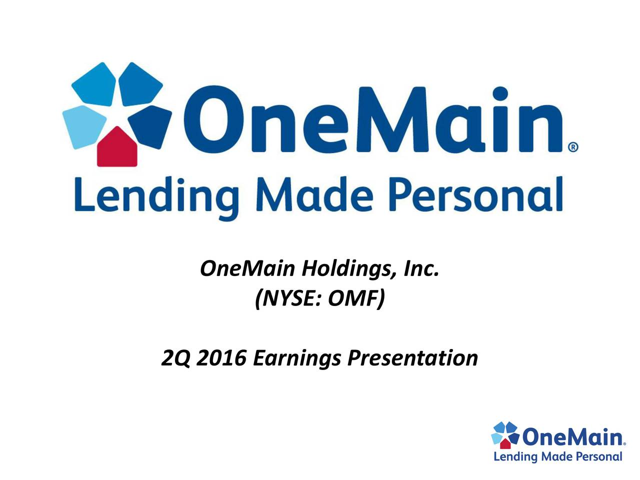 (NYSE: OMF) 2Q 2016 Earnings Presentation