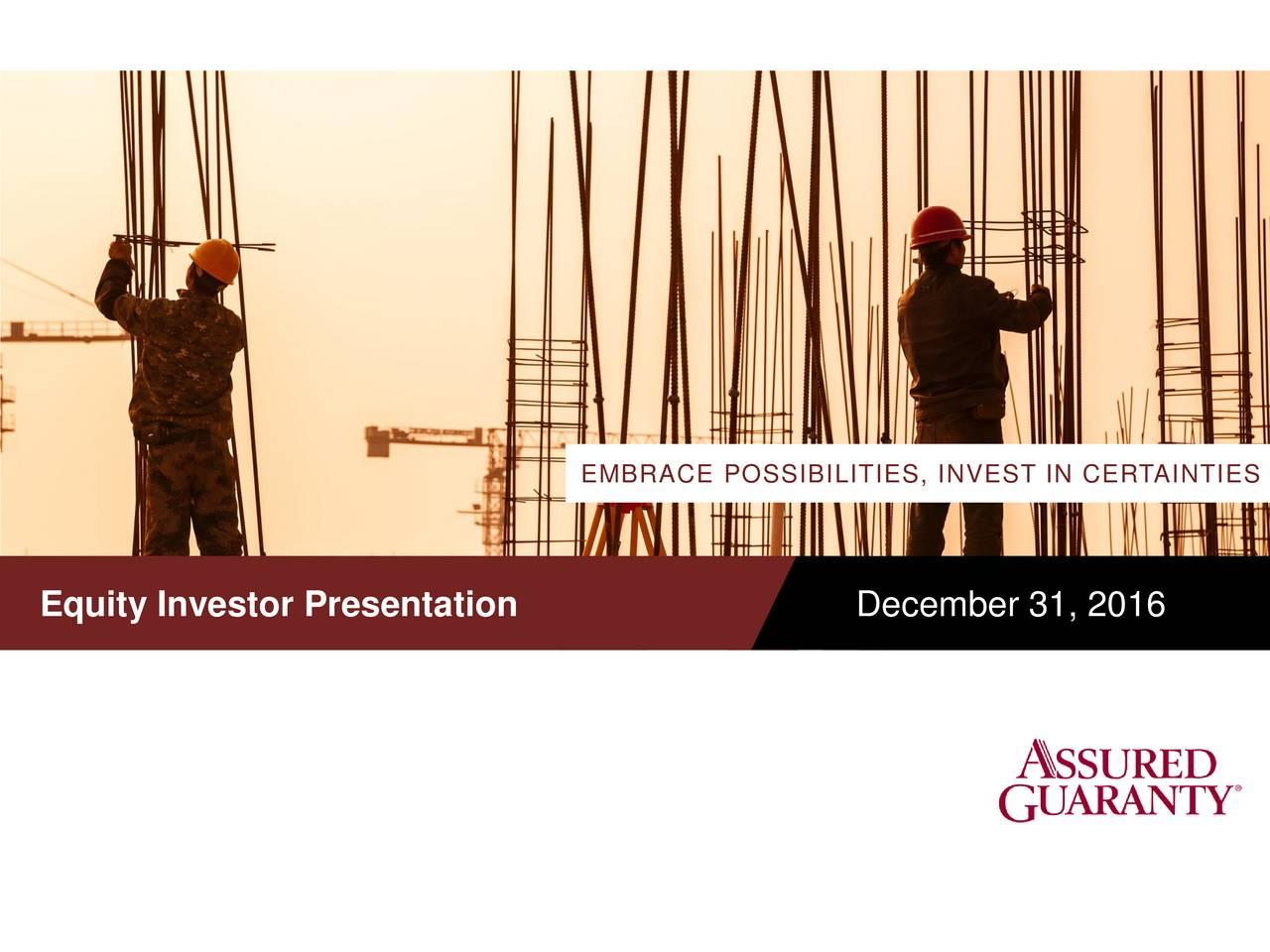 Equity Investor Presentation December 31, 2016