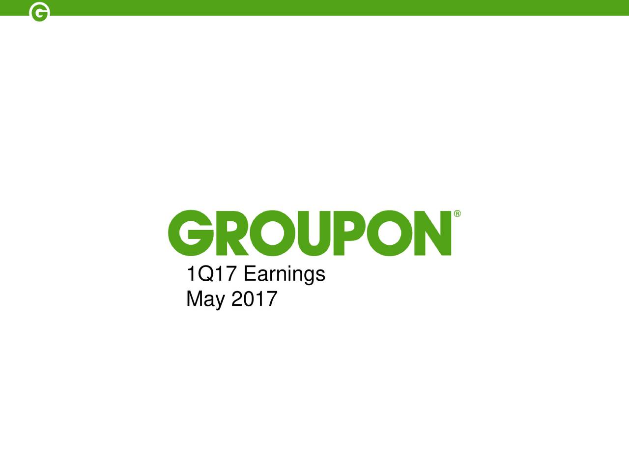 Groupon inc 2017 q1 results earnings call slides groupon may 2017 buycottarizona Image collections