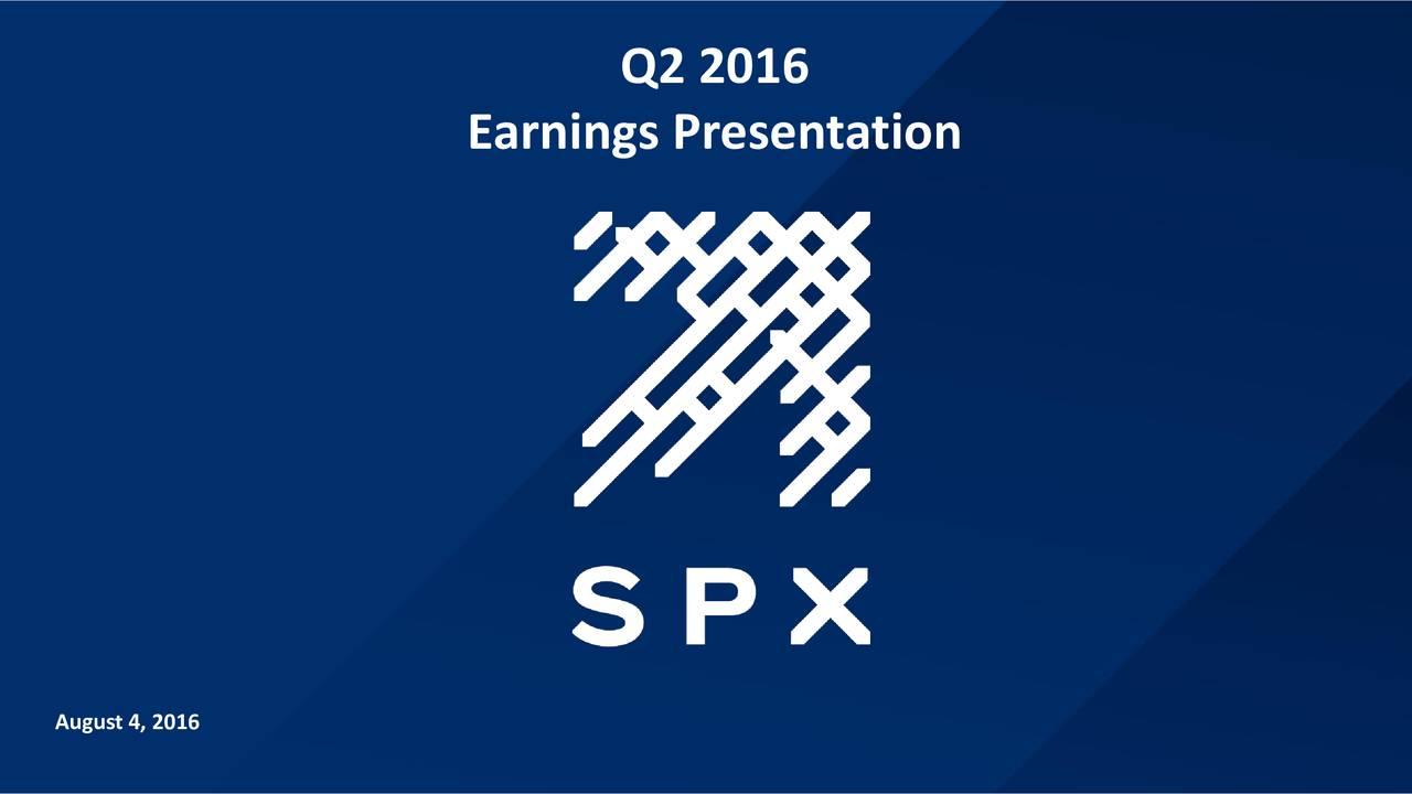Earnings Presentation August 4, 2016