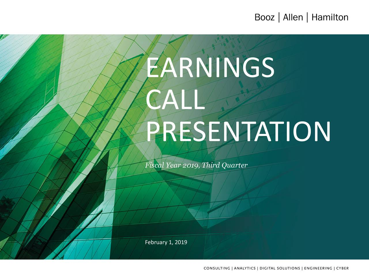 CALL PRESENT ATION Fiscal Year 2019, Third Quarter February 1, 2019