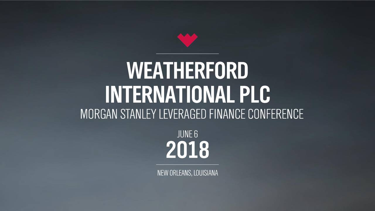 Weatherford Wft Presents At Morgan Stanley Leveraged